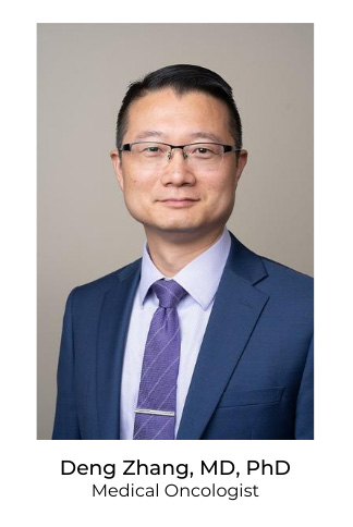 Deng Zhang, MD, PhD - Medical Oncologist